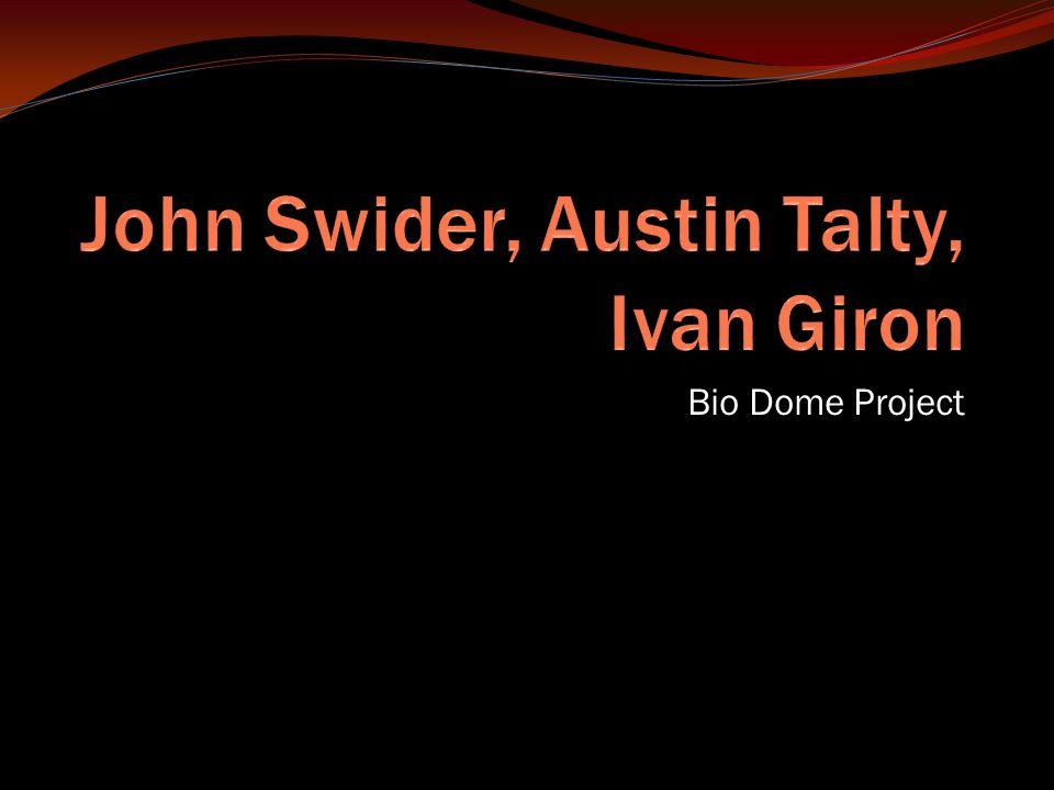 Bio Dome Project