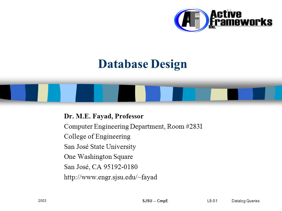 L8-S1 Datalog Queries 2003 SJSU -- CmpE Database Design Dr.