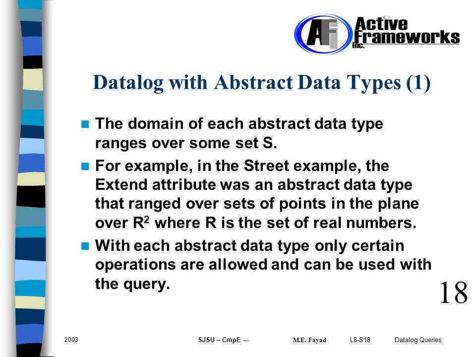 L8-S18 Datalog Queries 2003 SJSU – CmpE --- M.E.