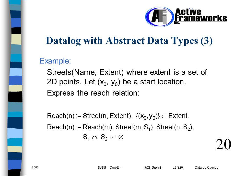 L8-S20 Datalog Queries 2003 SJSU – CmpE --- M.E.