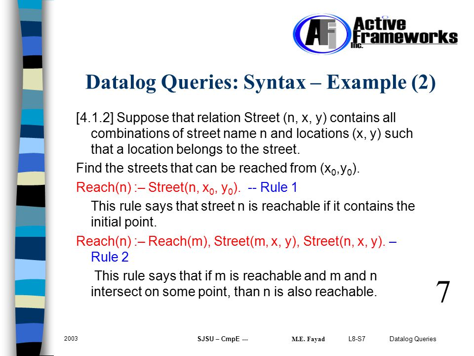 L8-S7 Datalog Queries 2003 SJSU – CmpE --- M.E.