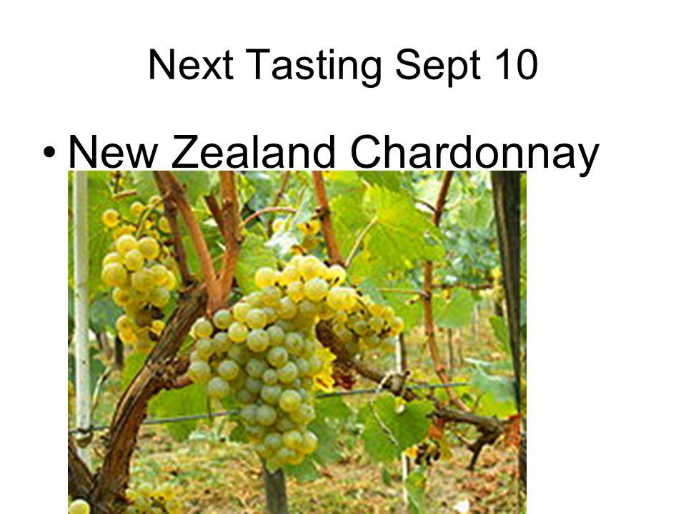 Next Tasting Sept 10 New Zealand Chardonnay