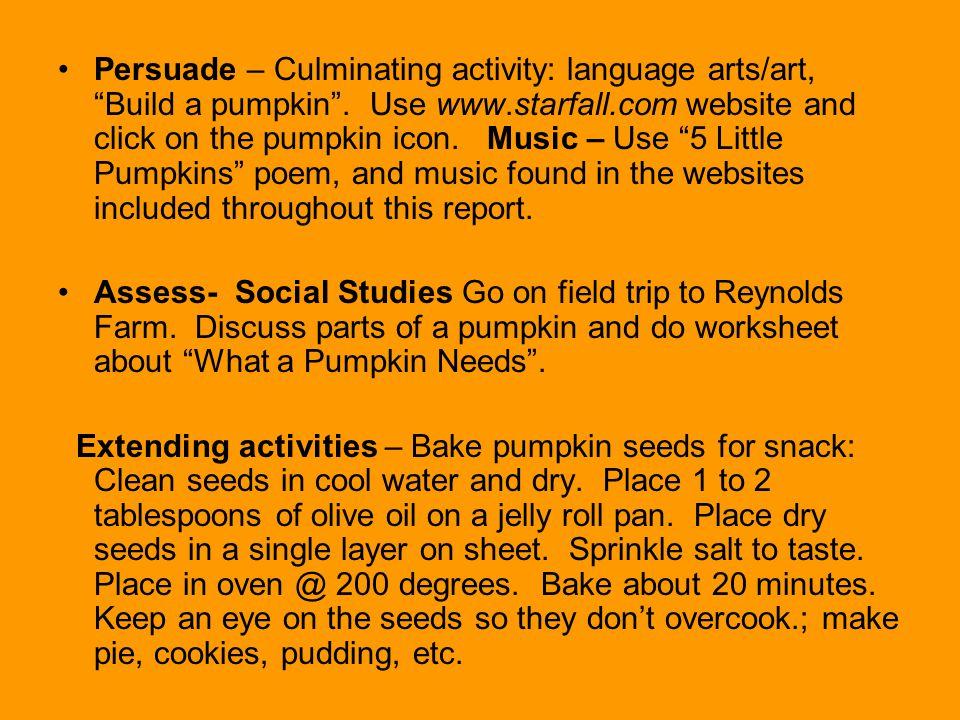 Persuade – Culminating activity: language arts/art, Build a pumpkin .
