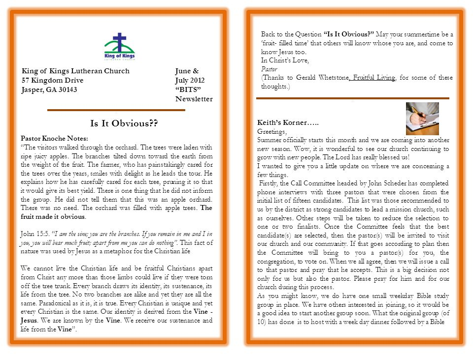 King of Kings Lutheran Church 57 Kingdom Drive Jasper, GA 30143 June & July 2012 BITS Newsletter Pastor Knoche Notes: The visitors walked through the orchard.