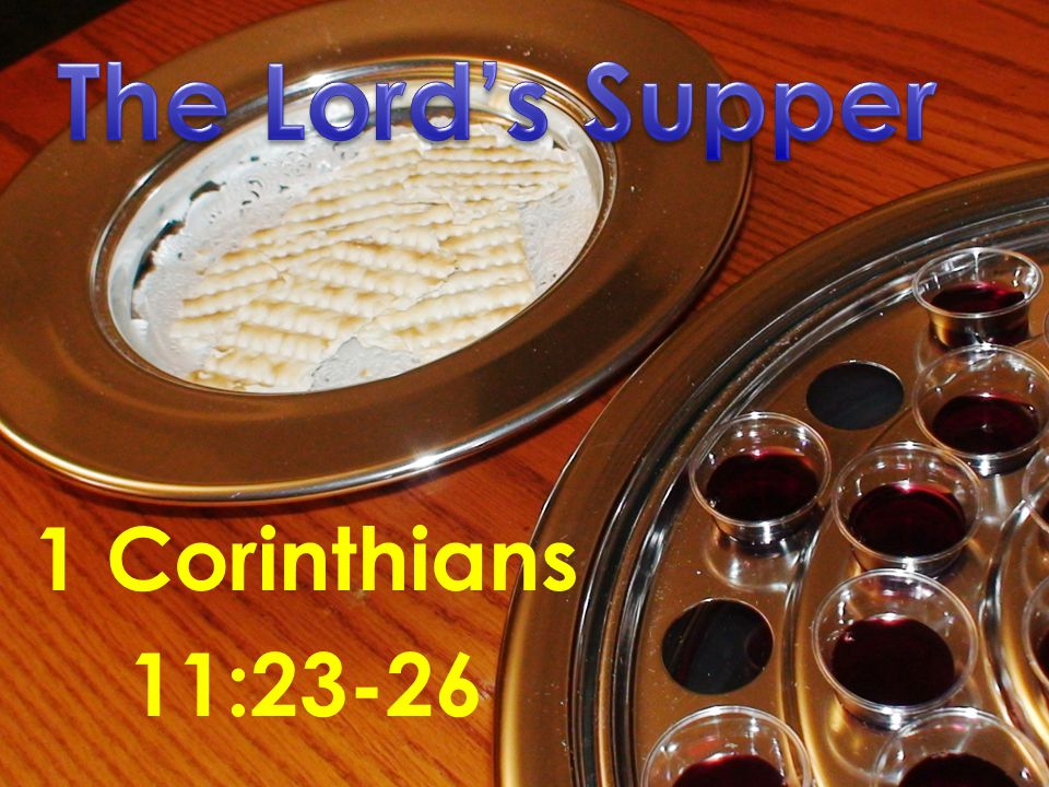 1 Corinthians 11:23-26