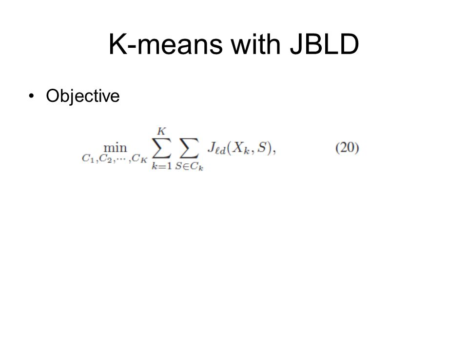 K-means with JBLD Objective