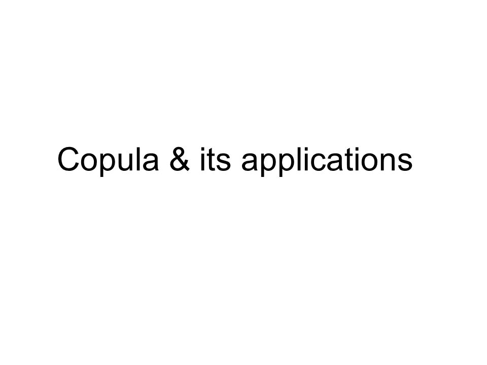 Copula & its applications
