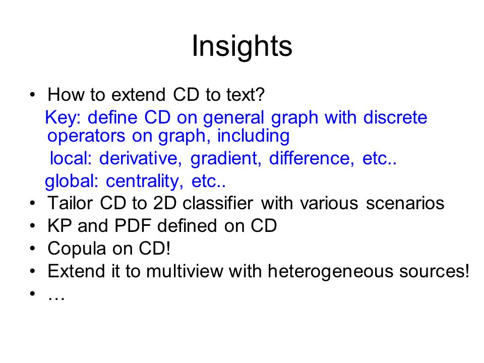 Insights How to extend CD to text.