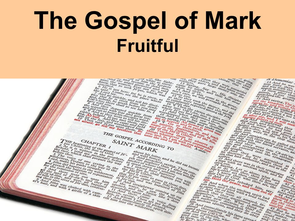 The Gospel of Mark Fruitful