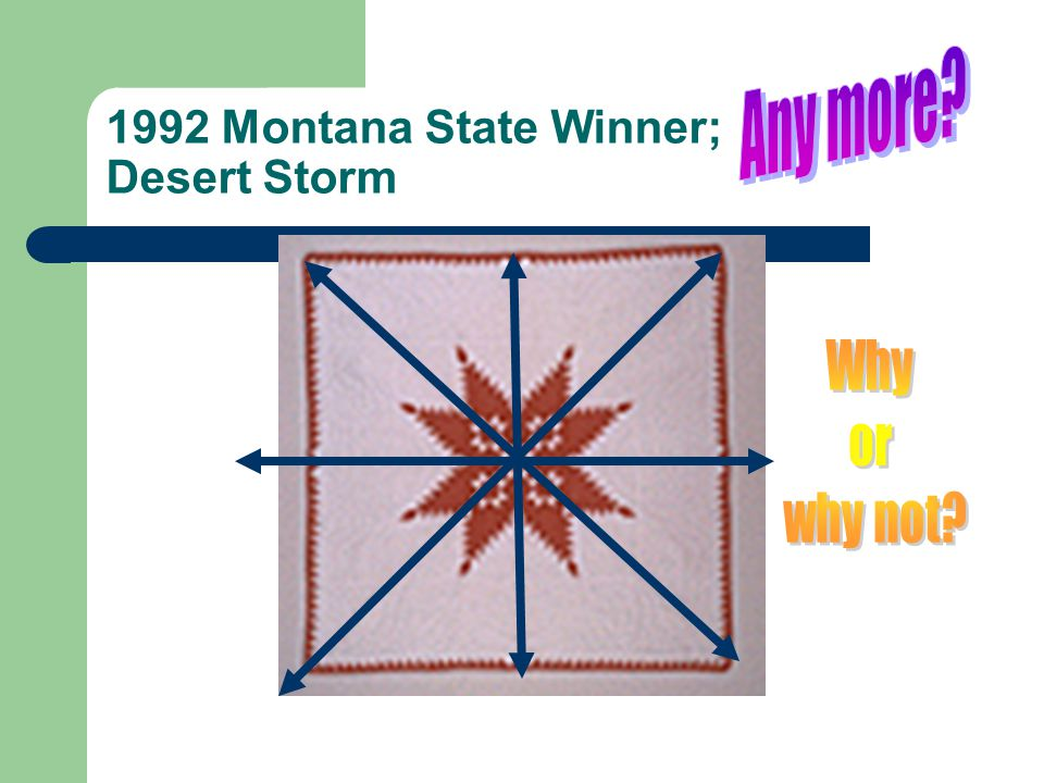 1992 Montana State Winner; Desert Storm