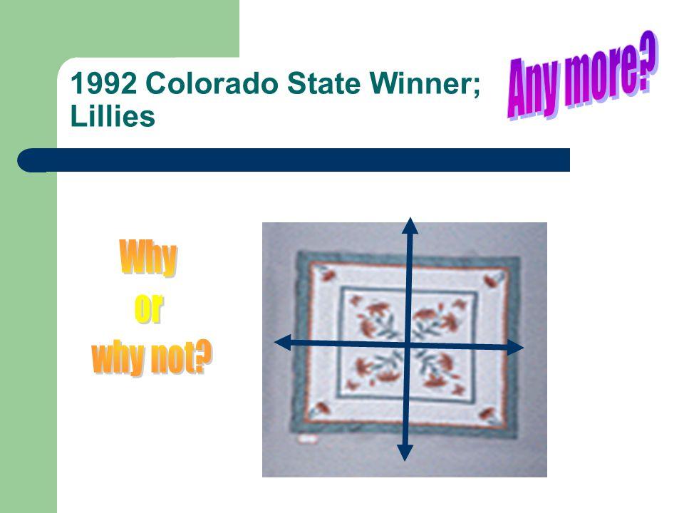 1992 Colorado State Winner; Lillies