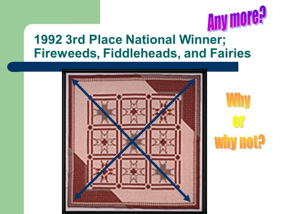 1992 3rd Place National Winner; Fireweeds, Fiddleheads, and Fairies