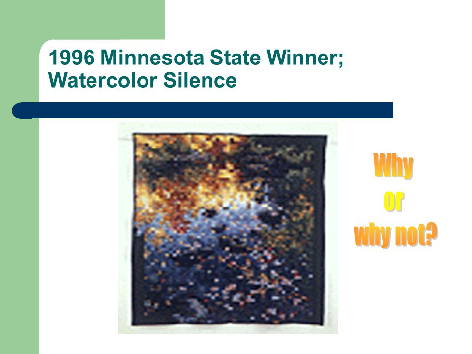 1996 Minnesota State Winner; Watercolor Silence