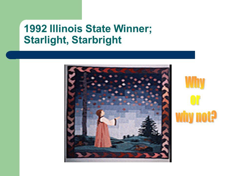 1992 Illinois State Winner; Starlight, Starbright