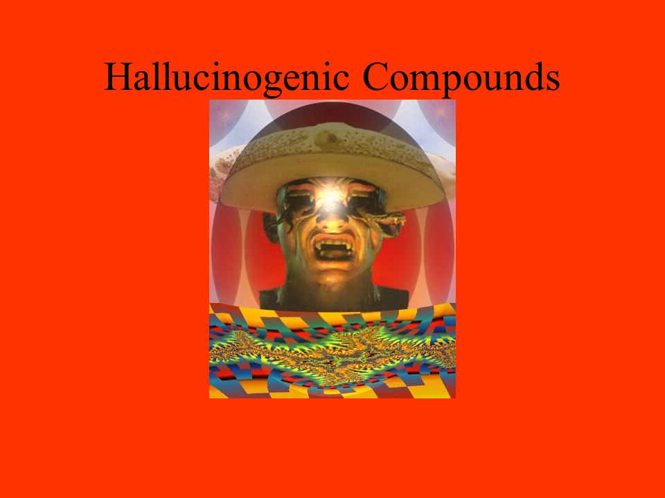 Hallucinogenic Compounds
