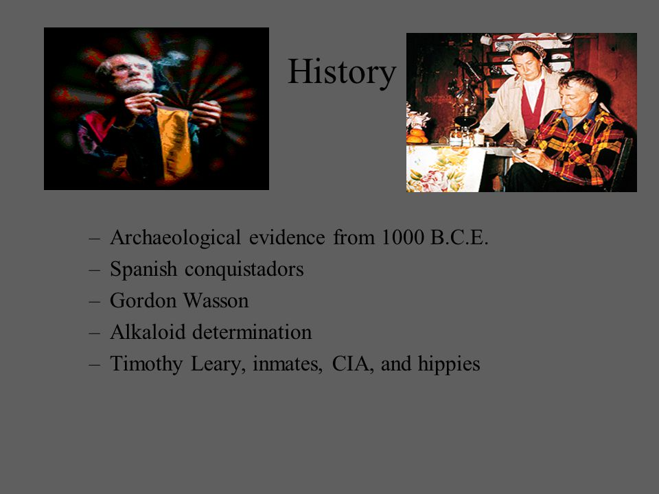 History –Archaeological evidence from 1000 B.C.E.