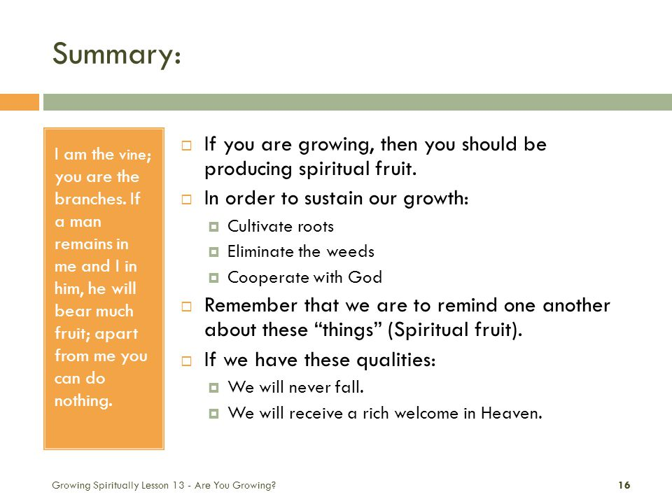 Summary: Growing Spiritually Lesson 13 - Are You Growing.