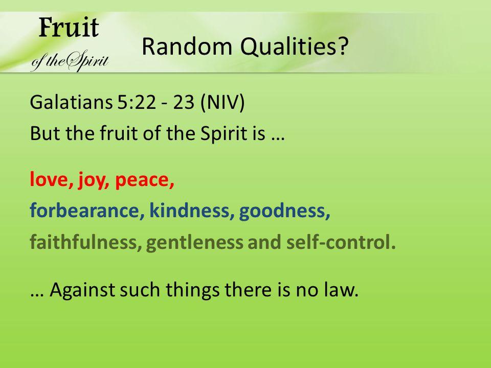 Random Qualities.