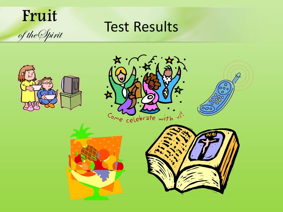 Test Results Fruit of theSpirit