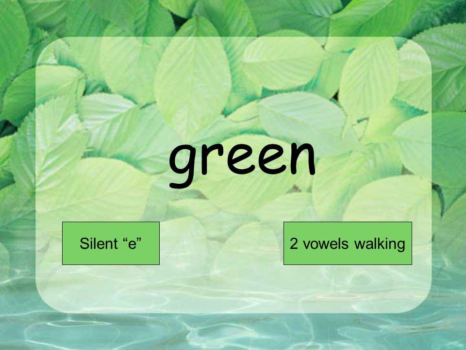 green Short VowelLong Vowel