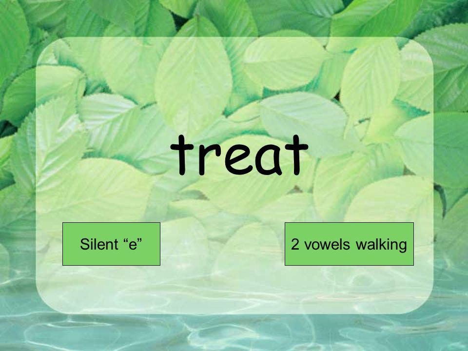 treat Short VowelLong Vowel