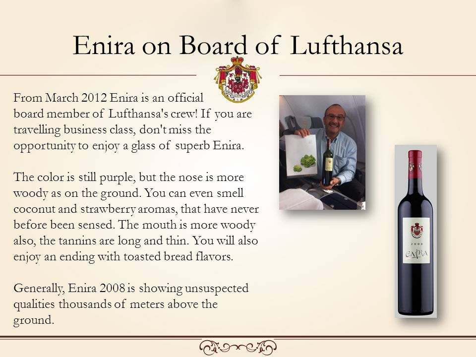 From March 2012 Enira is an official board member of Lufthansa s crew.