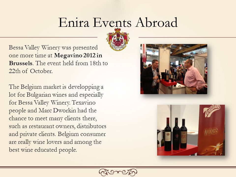 Bessa Valley Winery was presented one more time at Megavino 2012 in Brussels.