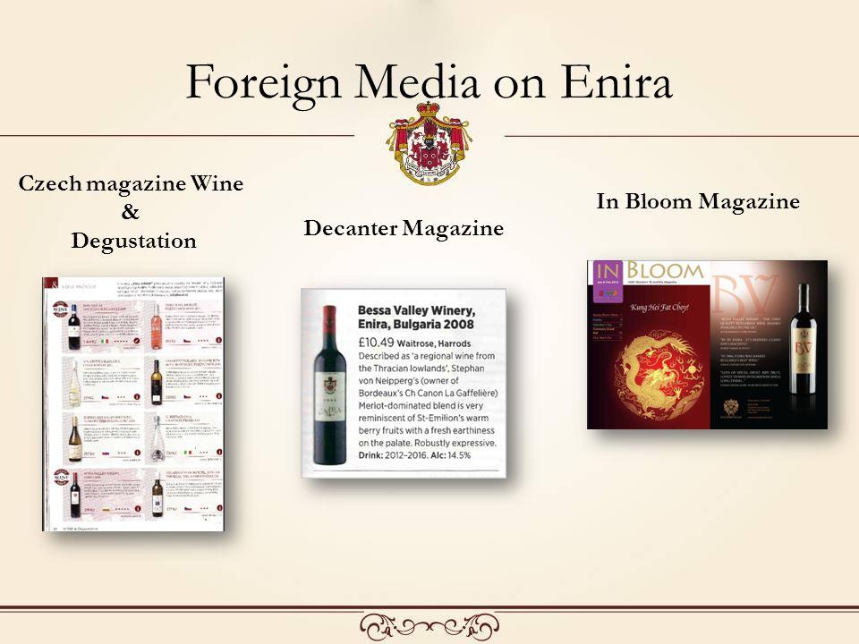 Foreign Media on Enira Czech magazine Wine & Degustation Decanter Magazine In Bloom Magazine
