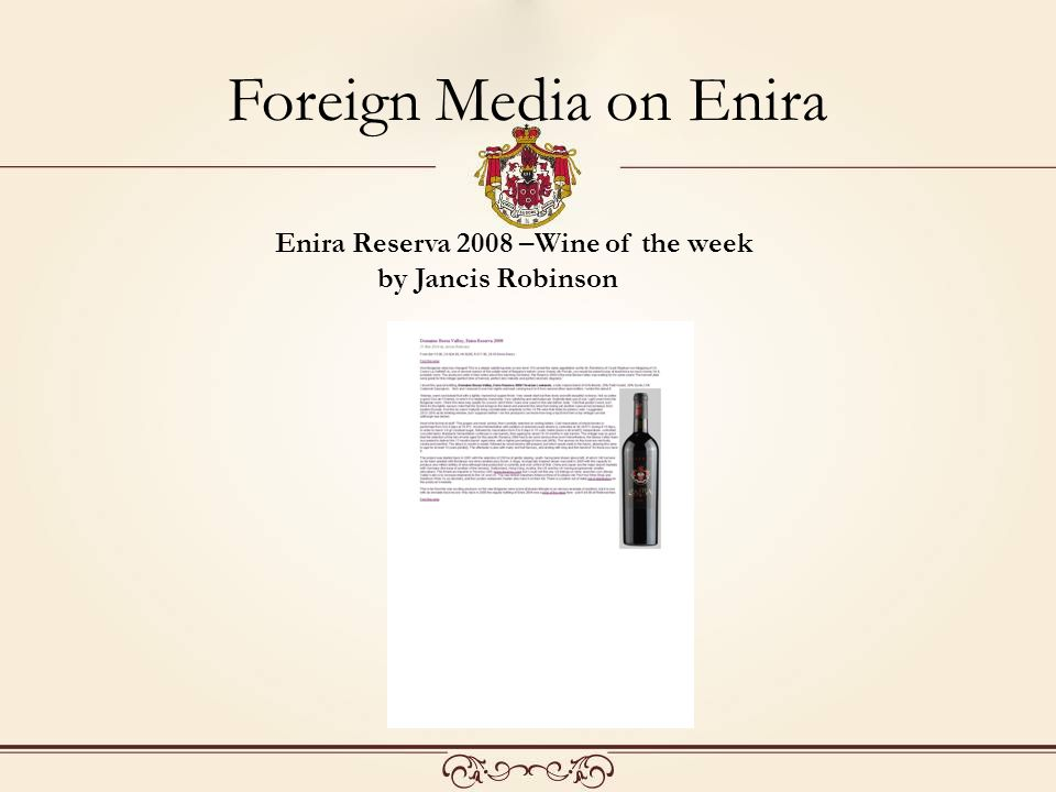 Foreign Media on Enira Enira Reserva 2008 –Wine of the week by Jancis Robinson