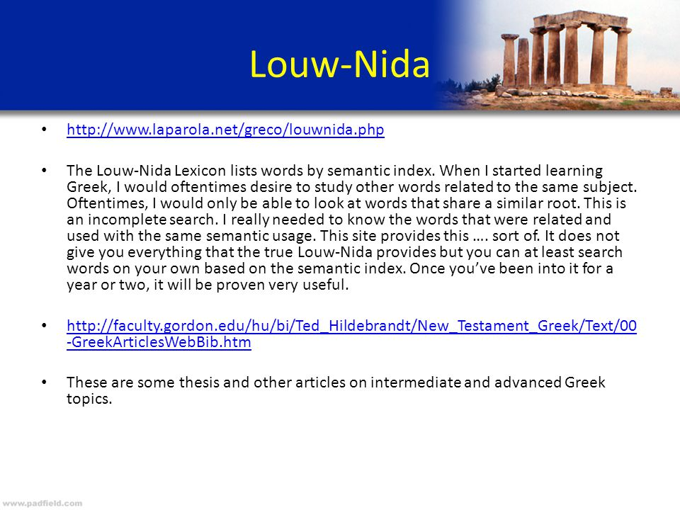 Louw-Nida http://www.laparola.net/greco/louwnida.php The Louw-Nida Lexicon lists words by semantic index.