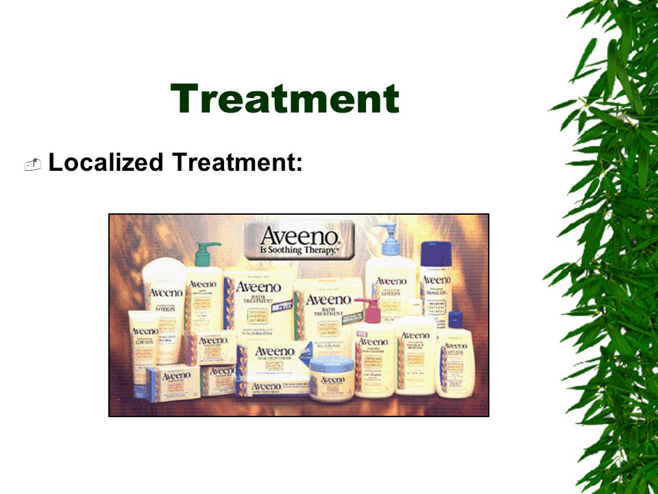Treatment  Localized Treatment: