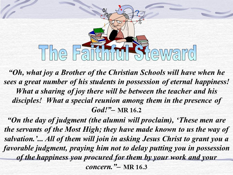"""""""Since Jesus Christ has been appointed by God to be your judge, he will say to you... 'Give me an account of your administration.' He will examine to"""