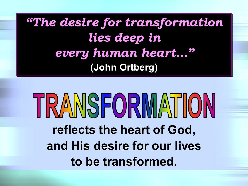 The Christian gospel insists that transformation … really is possible.