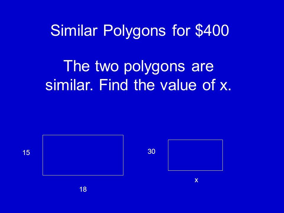 Similar Polygons for $300 The measures of the corresponding sides of the polygons are proportional. If AD = 6, DC = 3, and WZ = 33, find YZ. (not draw