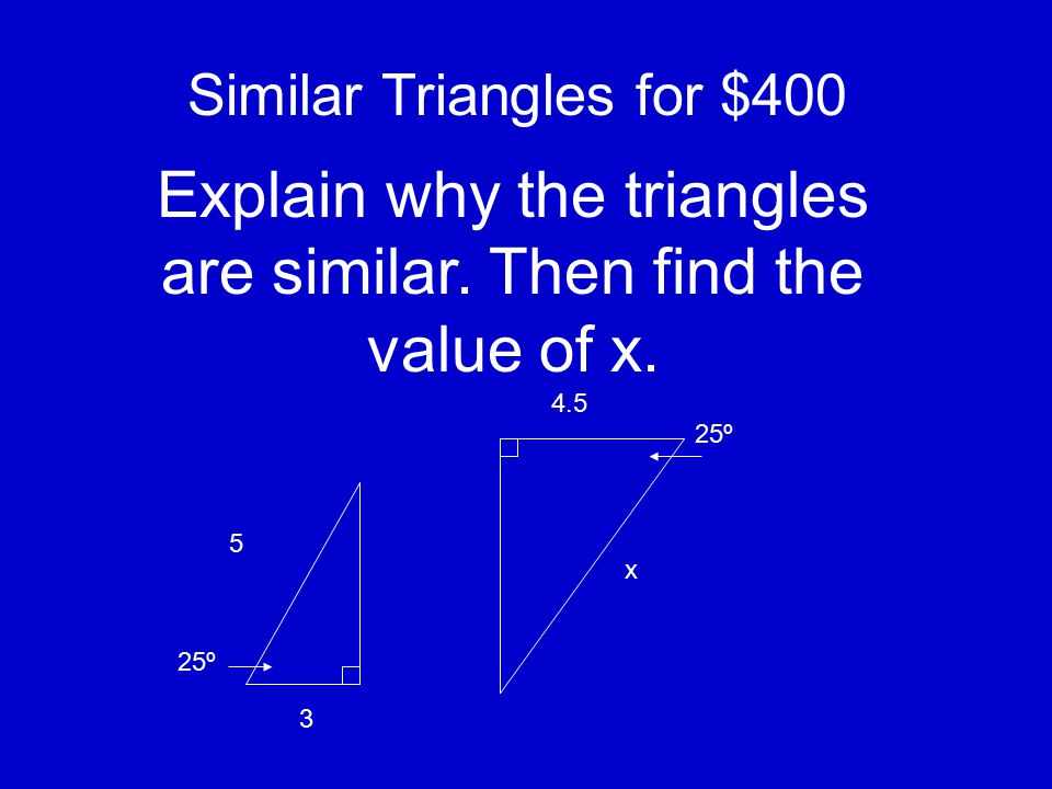 Similar Triangles for $300 Are the triangles similar? If so, tell which theorem you used and explain why. 2 3 3 1/3 8 3 5