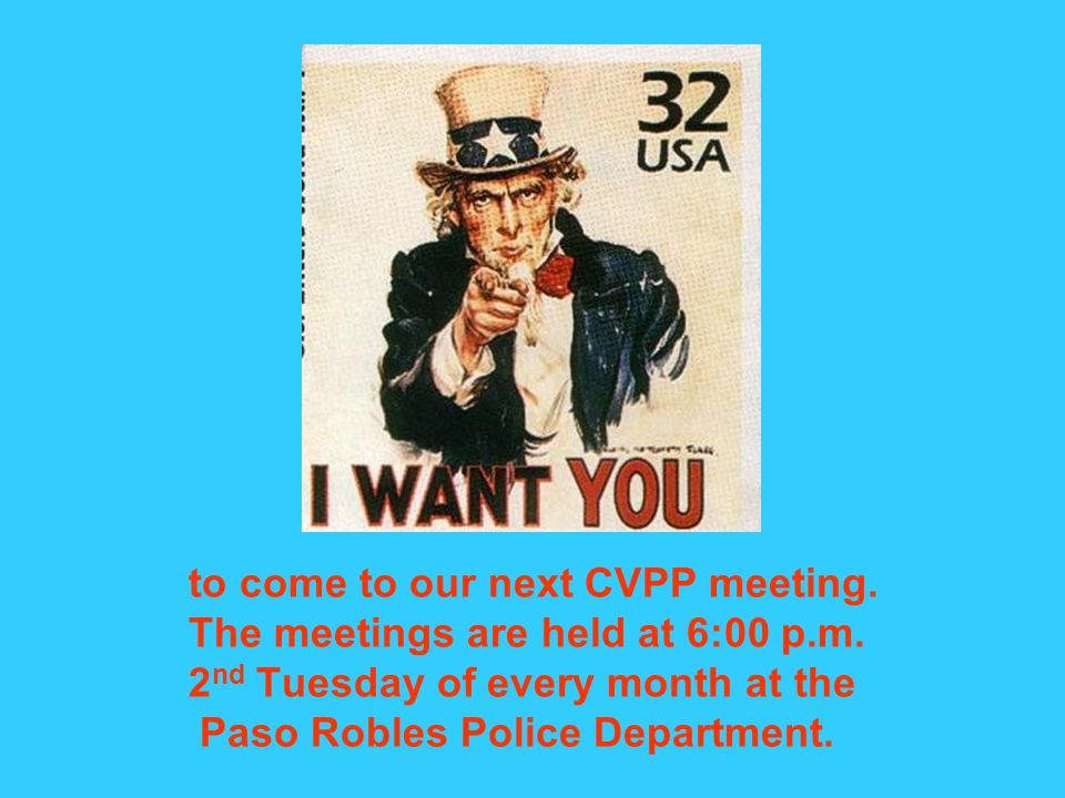 to come to our next CVPP meeting. The meetings are held at 6:00 p.m.