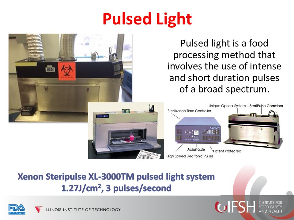 Pulsed Light Pulsed light is a food processing method that involves the use of intense and short duration pulses of a broad spectrum.