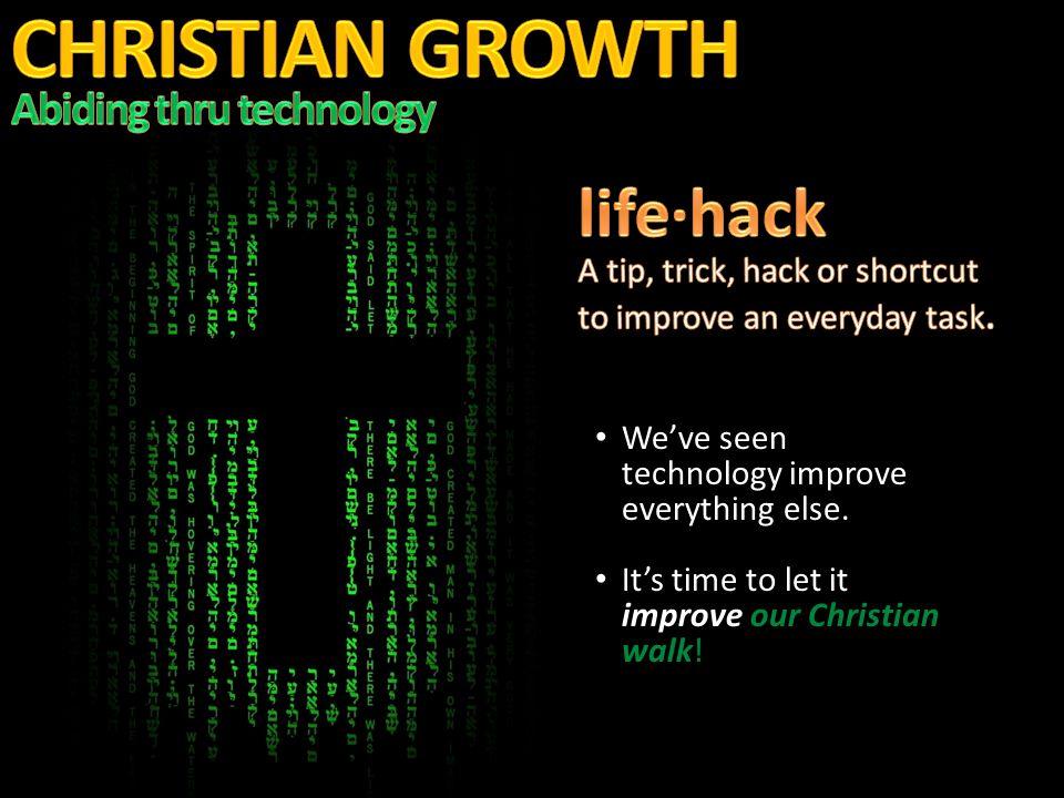 We've seen technology improve everything else. We've seen technology improve everything else.