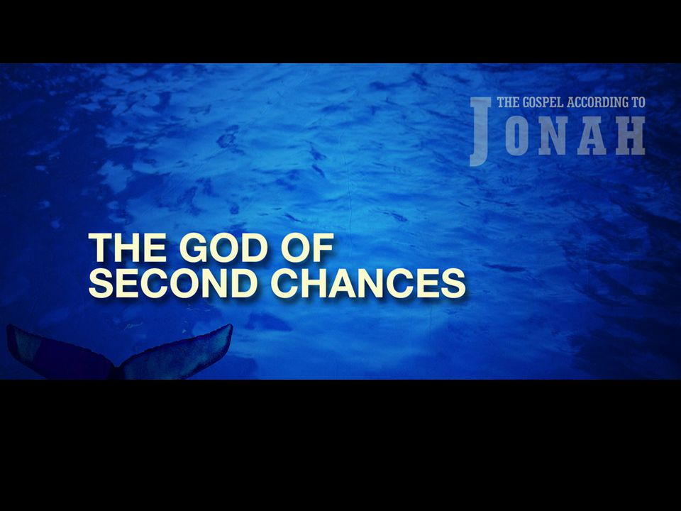 God Responds to the Pouty Prophet Jonah 3:1-2 1 Then the word of the L ORD came to Jonah a second time: 2 Go to the great city of Nineveh and proclaim to it the message I give you.