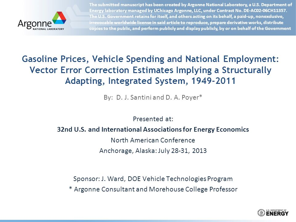 Gasoline Prices, Vehicle Spending and National Employment: Vector Error Correction Estimates Implying a Structurally Adapting, Integrated System, 1949-2011 By: D.