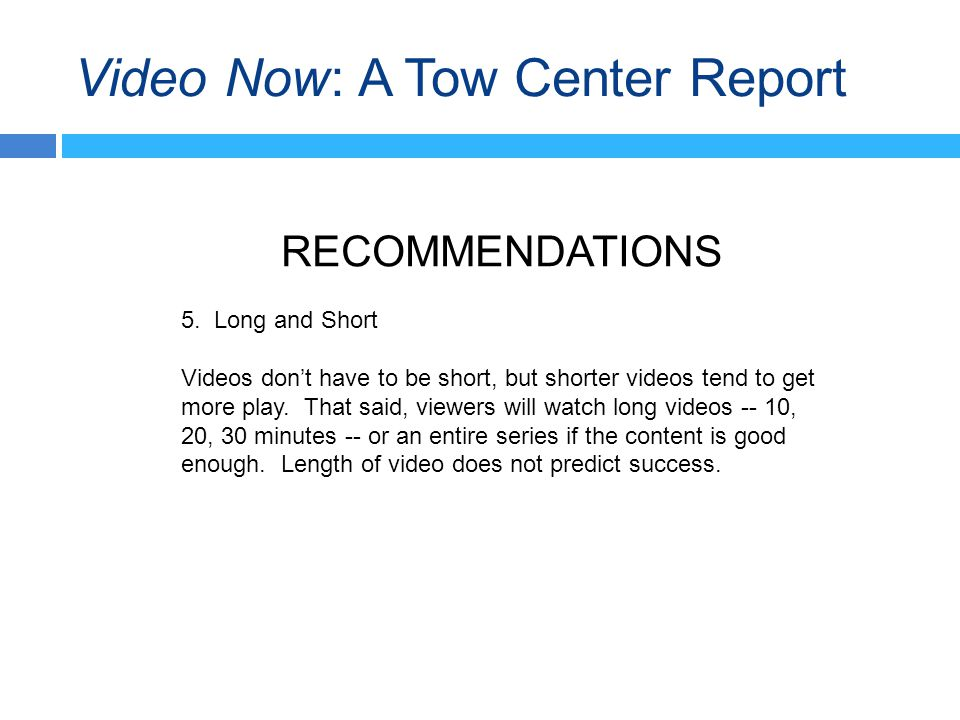 Video Now: A Tow Center Report RECOMMENDATIONS 5.