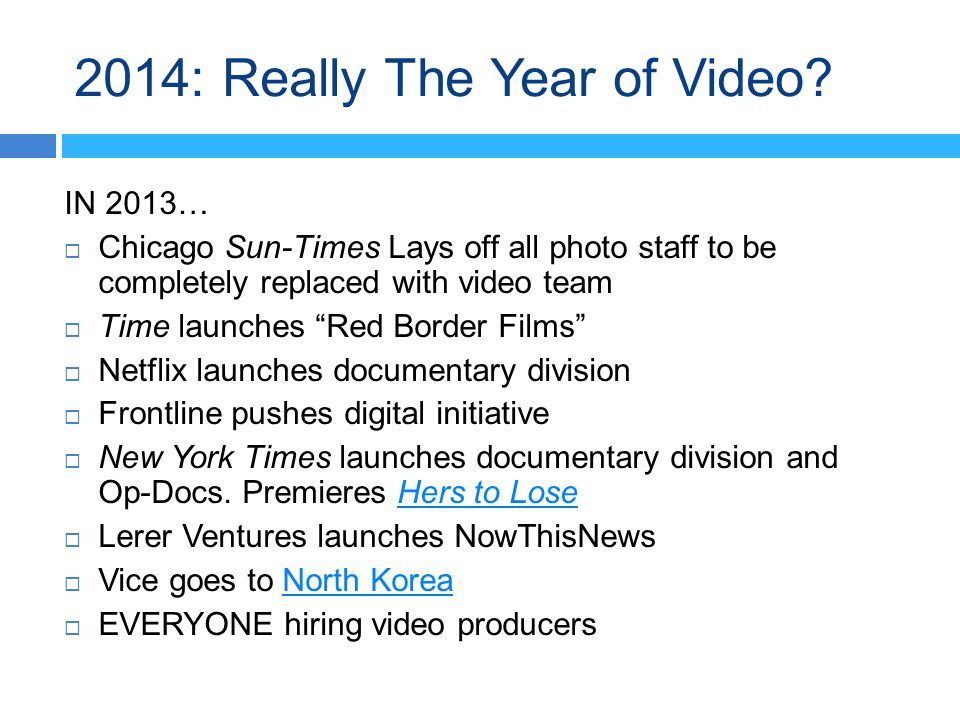 2014: Really The Year of Video.