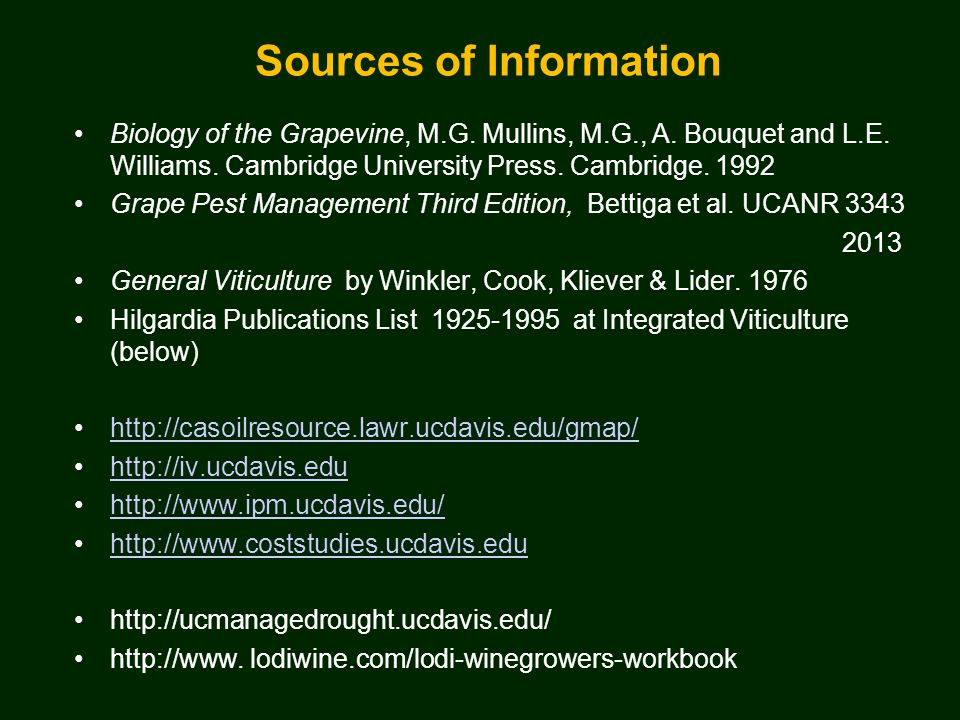 Sources of Information Biology of the Grapevine, M.G.
