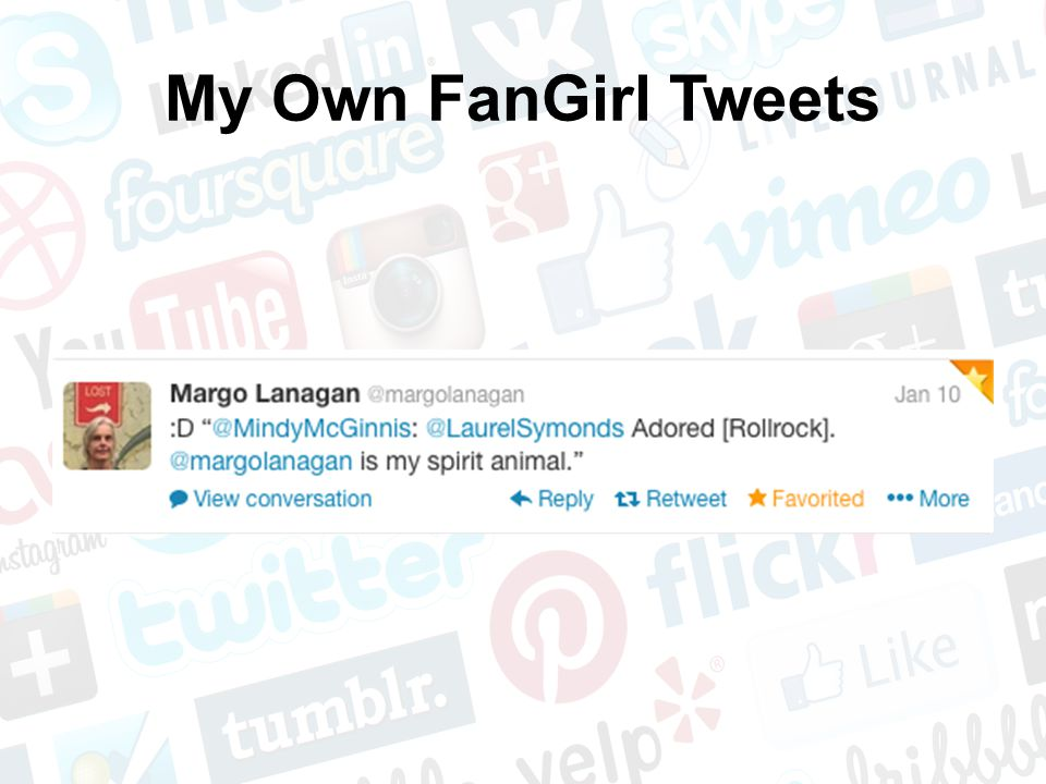My Own FanGirl Tweets