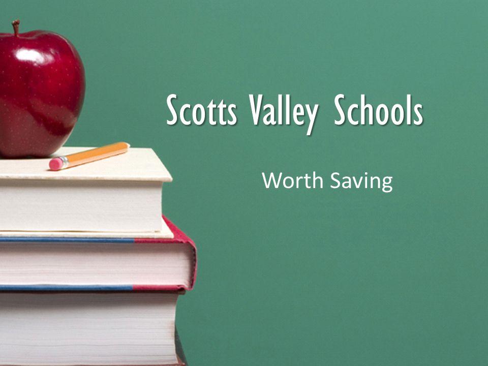 Scotts Valley Schools Worth Saving