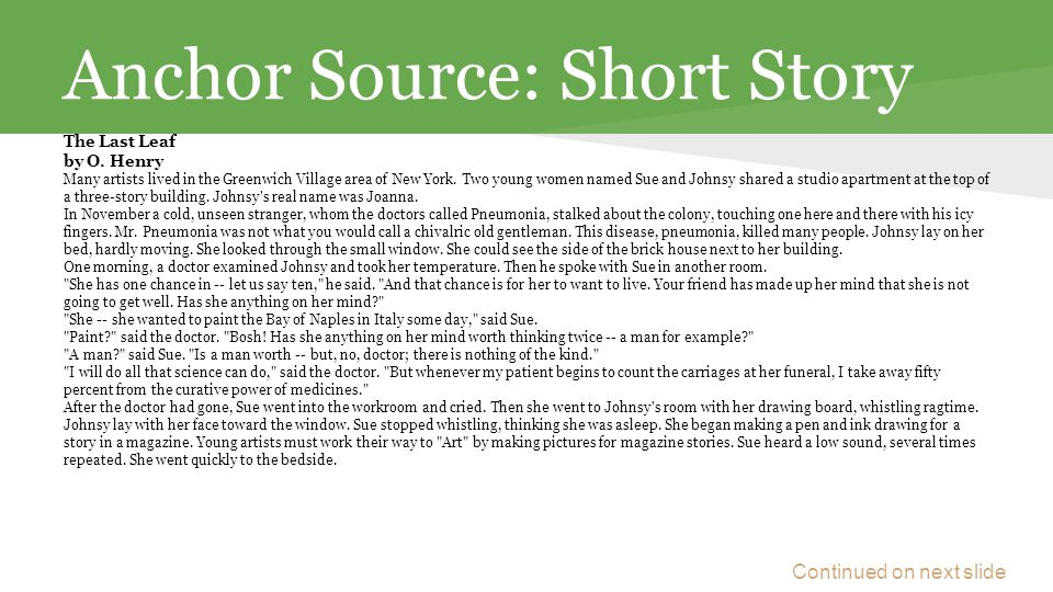 Anchor Source: Short Story The Last Leaf by O.