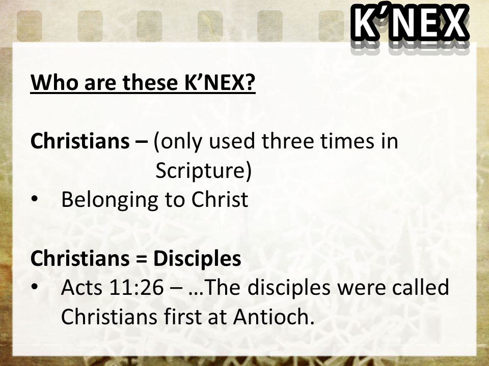 Who are these K'NEX.