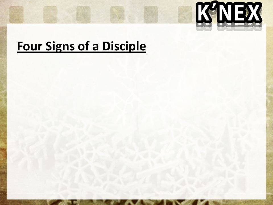 Four Signs of a Disciple