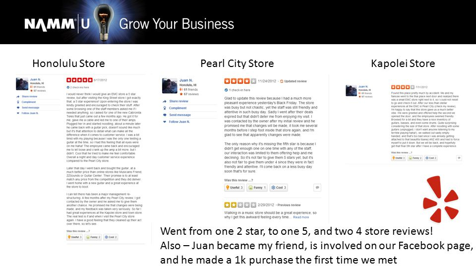 Honolulu Store Pearl City Store Kapolei Store Went from one 2 star, to one 5, and two 4 store reviews! Also – Juan became my friend, is involved on ou