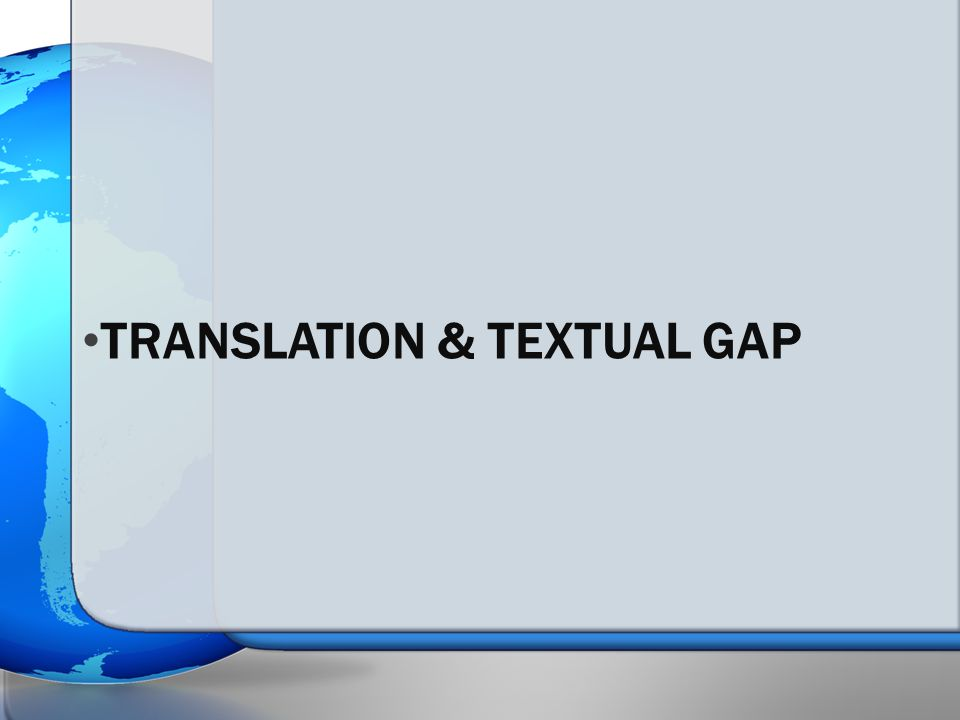TRANSLATION & TEXTUAL GAP